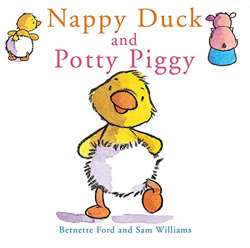 9781905417247: Nappy Duck and Potty Piggy