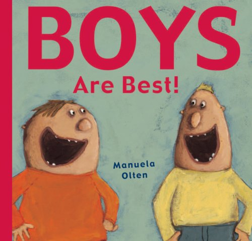 9781905417483: Boys Are Best!