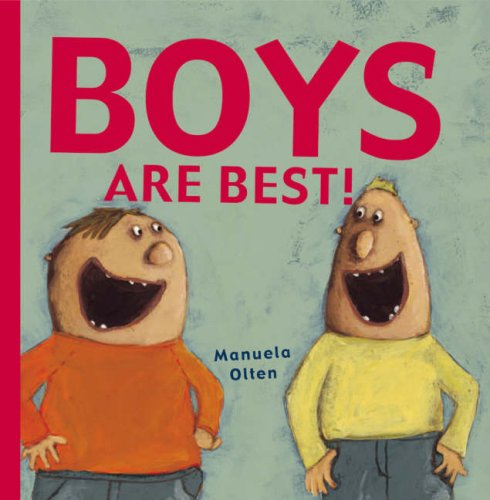 9781905417490: Boys are Best!