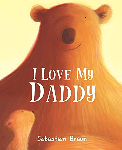 9781905417650: I Love My Daddy