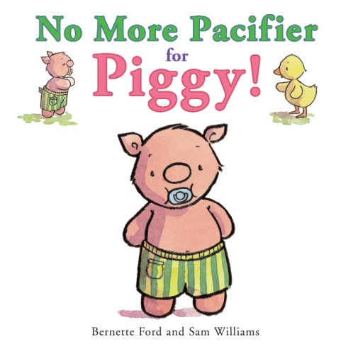 9781905417896: No More Pacifier for Piggy! (Ducky and Piggy)