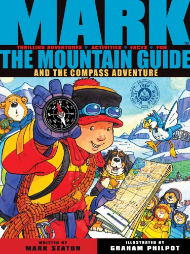 9781905417964: Mark the Mountain Guide and the Compass Adventure
