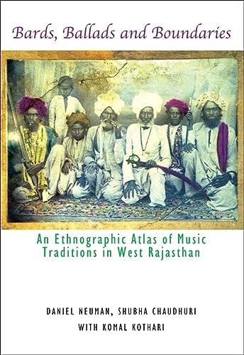 Bards Ballads And Boundaries An Ethnographic Atlas: Komal Kothari