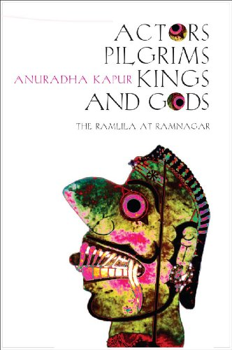 9781905422197: Actors, Pilgrims, Kings and Gods: The Ramlila of Ramnagar
