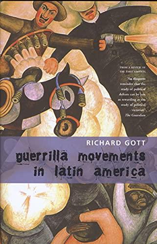 Guerrilla Movements in Latin America: Richard Gott