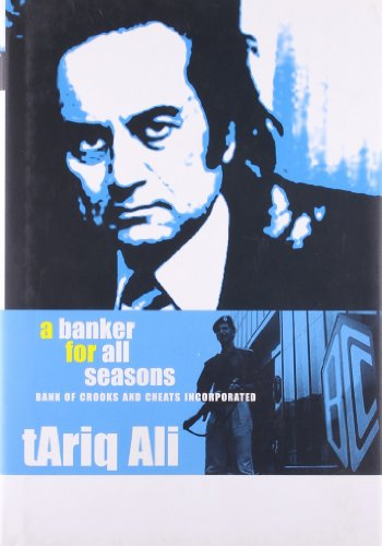 9781905422654: Banker For All Seasons: Bank of Crooks and Cheats Inc.