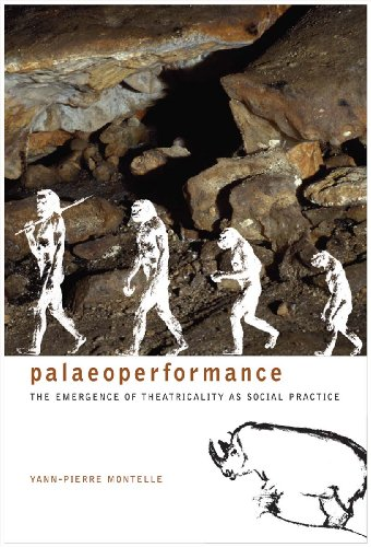 9781905422807: Palaeoperformance: The Emergence of Theatricality as Social Practice (Enactments)