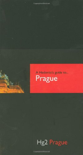 9781905428090: A Hendonist's guide to .Prague: Hg2 Prague (Hg2: A Hedonist's Guide to.)