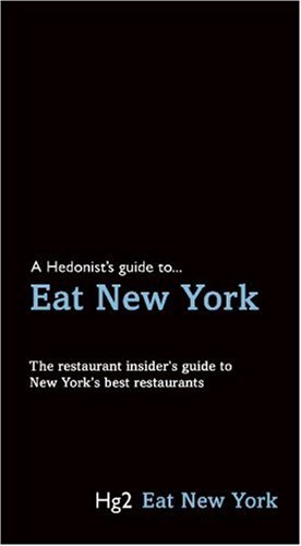 9781905428281: Hg2: A Hedonist's Guide to Eat New York