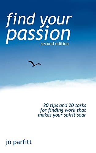 9781905430277: Find Your Passion (Second Edition)