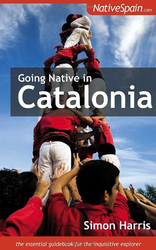9781905430307: Going Native in Catalonia