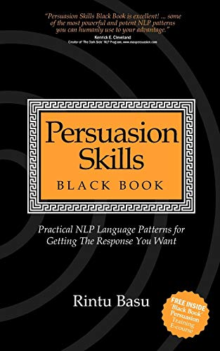 9781905430543: Persuasion Skills Black Book: Practical NLP Language Patterns for Getting The Response You Want