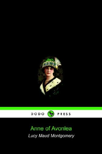 9781905432158: Anne of Avonlea (Dodo Press)