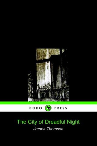 9781905432196: The City of Dreadful Night (Dodo Press)