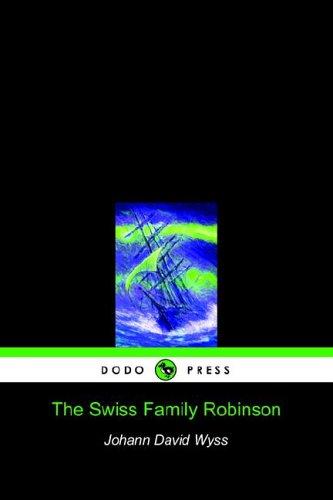 9781905432509: The Swiss Family Robinson (Dodo Press)