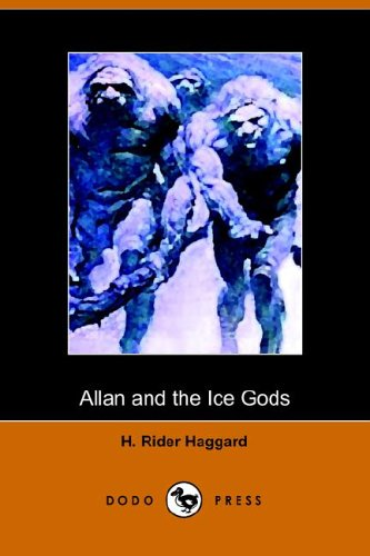 9781905432820: Allan and the Ice Gods (Dodo Press)