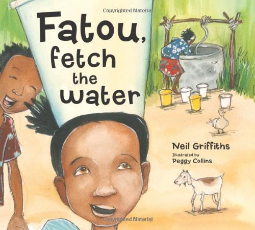 9781905434169: Fatou Fetch the Water (Where Story Matters)