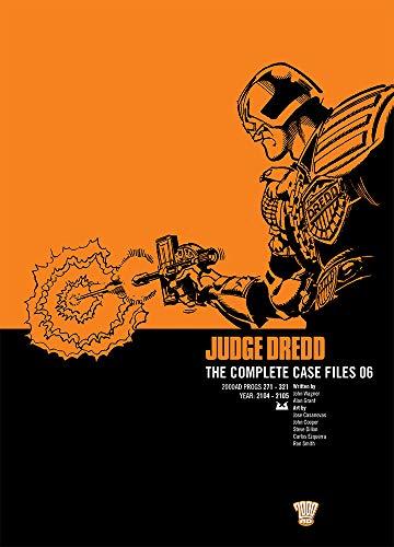 Judge Dredd: Complete Case Files v. 6: John Wagner, Alan