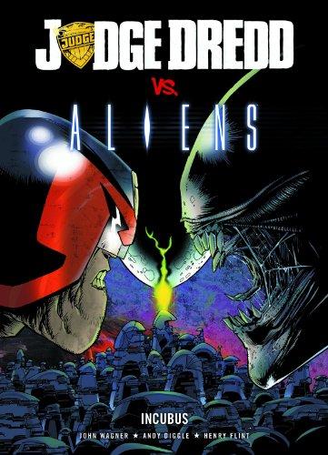 9781905437146: Judge Dredd Vs. Aliens: Incubus