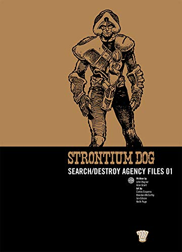 Strontium Dog: Search/destroy Agency Files: v. 1