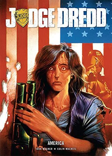 Judge Dredd: America: John Wagner