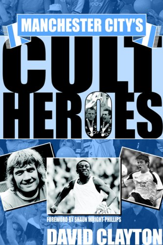 9781905449057: Manchester City's Cult Heroes