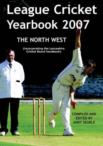 9781905449705: League Cricket Yearbook 2007 - North West Edition 2007
