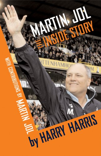 Martin Jol: The Inside Story: Harry Harris