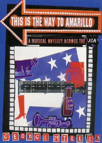 9781905449989: This Is the Way to Amarillo: A Musical Odyssey Across the USA (Know the Score)