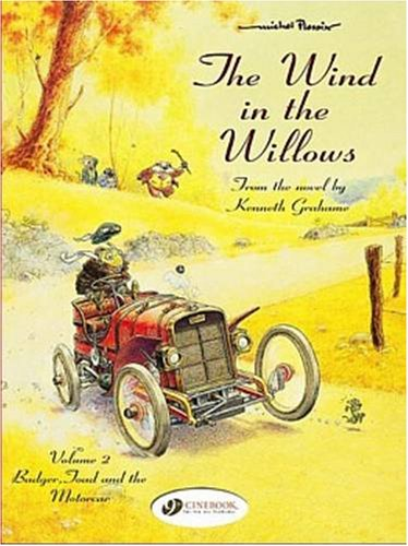 9781905460014: The Wind in the Willows, Tome 2 : Badger, Toad and the Motorcar: v. 2