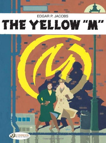 9781905460212: The Yellow 'M' (Blake & Mortimer)