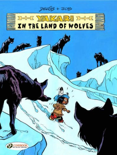 9781905460298: Yakari in the Land of Wolves