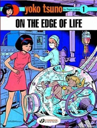 Yoko Tsuno on the Edge of Life: Roger Leloup