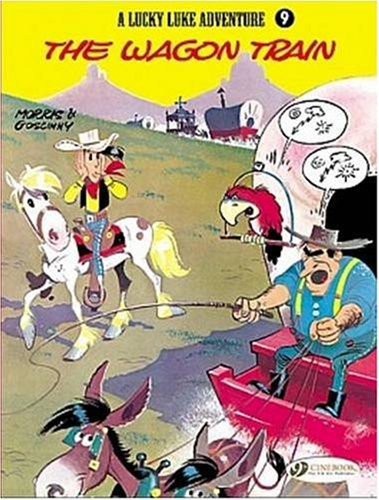9781905460403: A Lucky Luke Adventure, Tome 9 : The wagon train