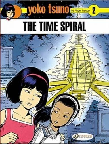 The Time Spiral (Paperback): Roger Leloup
