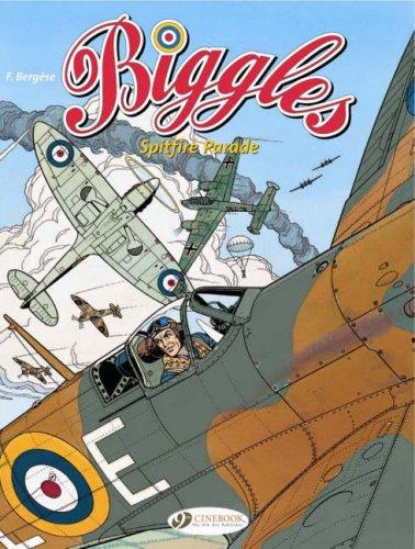 9781905460540: Spitfire Parade: Biggles 1