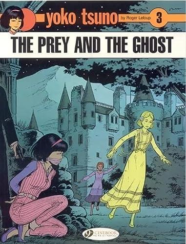 Yoko Tsuno: Prey and the Ghost v.: Roger Leloup