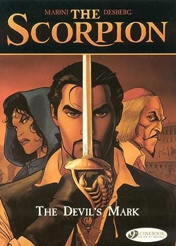 The Scorpion, Tome 1 : The Devil's Mark: Marini, Enrico; Desberg, Stephen
