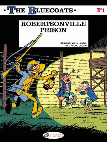 The Bluecoats Series- Set of 2 Graphic Novels: #1 Robertsonville Prison, #3 The Skyriders