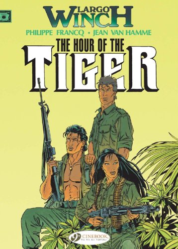 9781905460991: The Hour of the Tiger (Largo Winch)