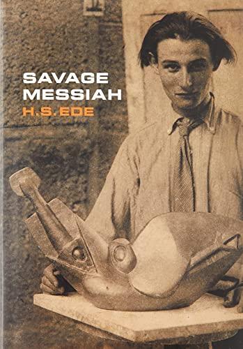 9781905462346: Savage Messiah: A Biography of the Sculptor Henri Gaudier-Brzeska