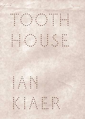 9781905462445: Ian Kiaer: Tooth House