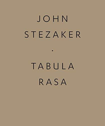 John Stezaker: Tabula Rasa: John Stezaker; Michael Bracewell