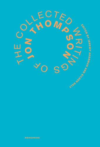 9781905464371: The Collected Writings of Jon Thompson