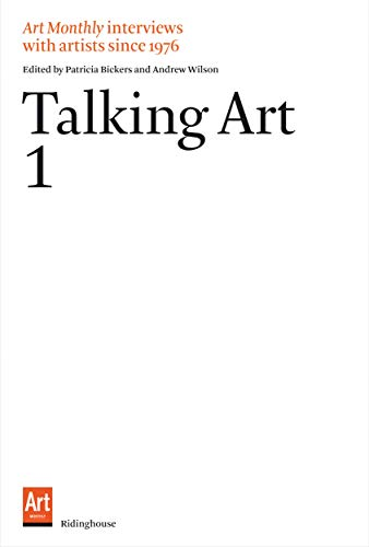 9781905464562: Talking Art 1: Interviews With Artists Since 1976