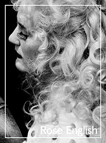 Abstract Vaudeville: The Work of Rose English (Hardback): Guy Brett, Sophia Hao