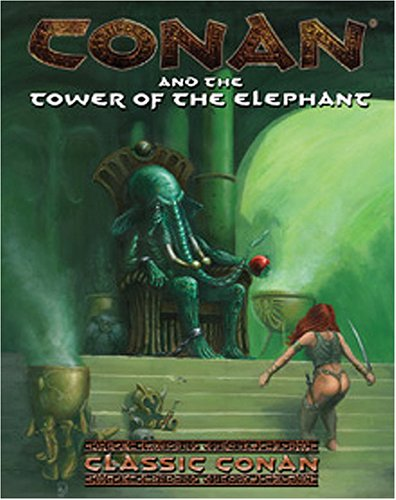 Conan and the Tower of the Elephant (Conan (d20)): Greg Lynch