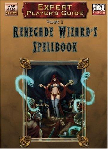 9781905471409: The Renegade Wizard's Spellbook (D20)