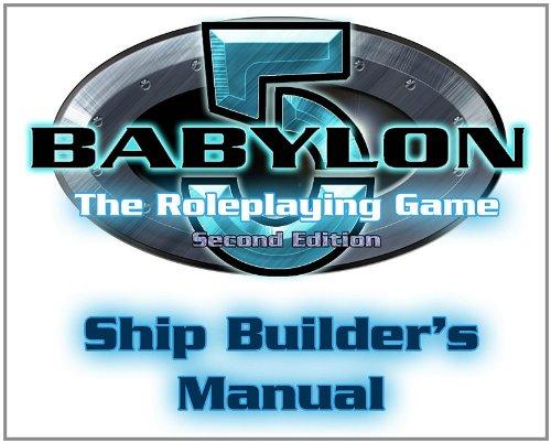 9781905471492: Babylon 5: Ship Builders Manual (Babylon 5 (Mongoose Publishing))