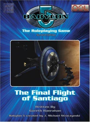 9781905471546: The Final Flight of Santiago (Babylon 5)